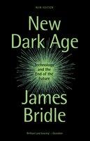New Dark Age - James Bridle