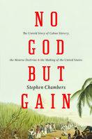 No God But Gain - Stephen Chambers