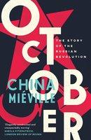 October - China Miéville