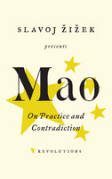 On Practice and Contradiction - Mao Tse-Tung