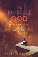 The Invisible God - John J. Brugaletta
