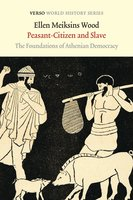Peasant-Citizen and Slave - Ellen Meiksins Wood
