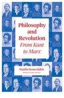 Philosophy and Revolution - Stathis Kouvelakis