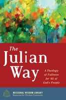 The Julian Way - Justin Hancock