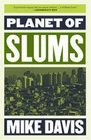 Planet of Slums - Mike Davis