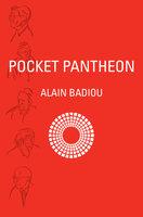 Pocket Pantheon - Alain Badiou