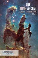 The Long Ascent, Volume 1 - Robert Sheldon