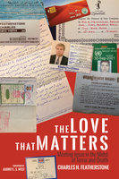 The Love That Matters - Charles H. Featherstone