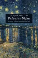 Proletarian Nights - Jacques Rancière