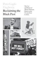 Reclaiming the Black Past - Pero G. Dagbovie