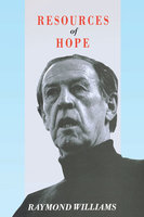 Resources of Hope - Raymond Williams