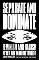 Separate and Dominate - Christine Delphy