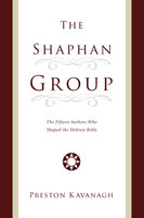 The Shaphan Group - Preston Kavanagh