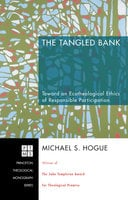 The Tangled Bank - Michael S. Hogue