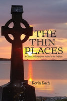 The Thin Places - Kevin Koch