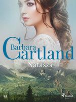 Natasza - Ponadczasowe historie miłosne Barbary Cartland - Barbara Cartland