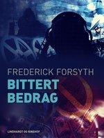 Bittert bedrag - Frederick Forsyth