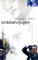 Jordskælvsfuglen - Susanna Jones