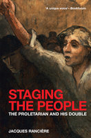 Staging the People - Jacques Rancière