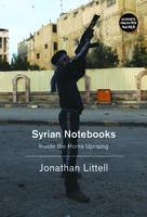 Syrian Notebooks - Jonathan Littell