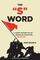 The 'S' Word - John Nichols
