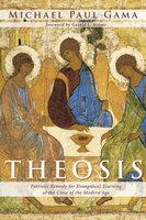 Theosis - Michael Paul Gama