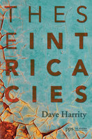 These Intricacies - David Harrity