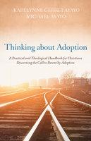 Thinking about Adoption - Karelynne Gerber Ayayo, Michael Ayayo