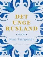 Det unge Rusland - Ivan Turgenev