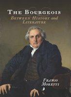 The Bourgeois - Franco Moretti