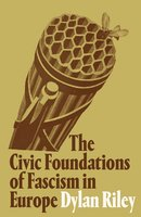 The Civic Foundations of Fascism in Europe