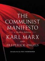 The Communist Manifesto - Friedrich Engels