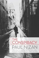 The Conspiracy - Paul Nizan