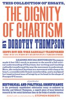 The Dignity of Chartism - Dorothy Thompson