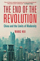 The End of the Revolution - Wang Hui