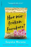 Hur mår fröken Furukura? - Sayaka Murata