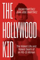 The Hollywood Kid - Juan Martinez, Óscar Martínez