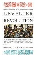 The Leveller Revolution - John Rees