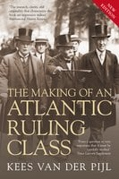 The Making of an Atlantic Ruling Class - Kees Van Der Pijl