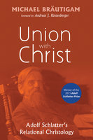 Union with Christ - Michael Bräutigam