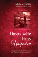Unspeakable Things Unspoken - Isabelle M. Hamley