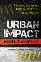 Urban Impact - John L. Thompson