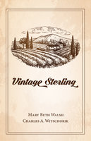 Vintage Sterling - Charles A Witschorik, Mary Beth Walsh