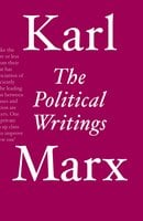 The Political Writings - Karl Marx