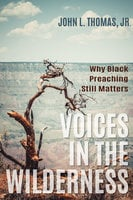 Voices in the Wilderness - John L. Thomas