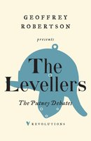 The Putney Debates - The Levellers