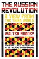 The Russian Revolution - Walter Rodney