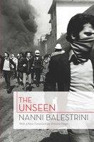 The Unseen - Nanni Balestrini