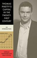 Thomas Piketty's Capital in the Twenty First Century - Stephan Kaufmann