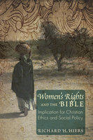 Women's Rights and the Bible - Richard H. Hiers